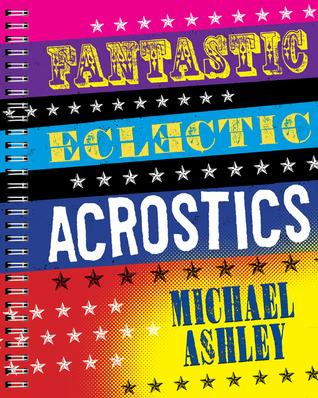 Fantastic Eclectic Acrostics