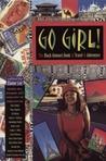 Go Girl! by Elain Lee