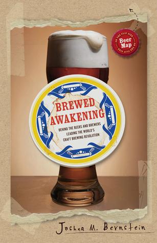 Brewed Awakening by Joshua M. Bernstein