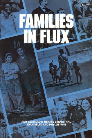 Families in Flux