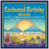 The Enchanted Birthday Book: Discover the Meaning and Magic of Your Birthday