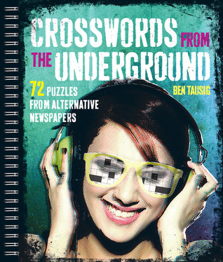 crosswords-from-the-underground-72-puzzles-from-alternative-newspapers