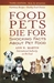 Food Pets Die For by Ann N. Martin