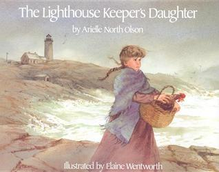 The Lighthouse Keeper's Daughter by Arielle North Olson