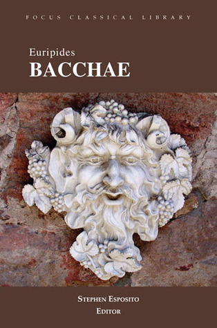 Euripides' Bacchae, Focus Classical Library (Focus Classical Library)