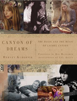 Canyon of Dreams by Harvey Kubernik