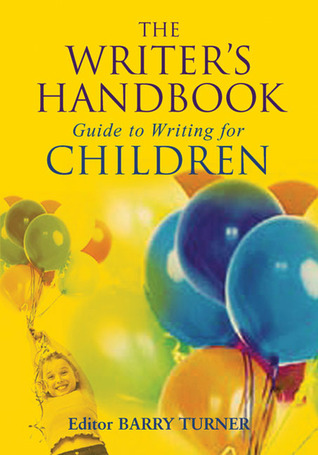 The Writer's Handbook Guide to Writing For Children