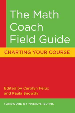 The Math Coach Field Guide: Charting Your Course Descargar libros sobre iphone 3