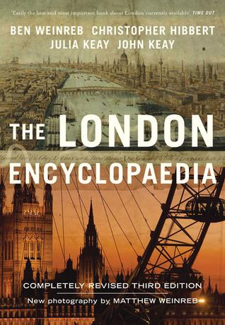 The London Encyclopaedia - Christopher Hibbert