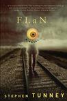 Flan: A Novel