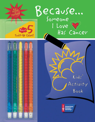because-someone-i-love-has-cancer-kids-activity-book