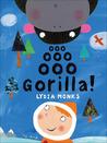 Ooo Ooo Ooo Gorilla!