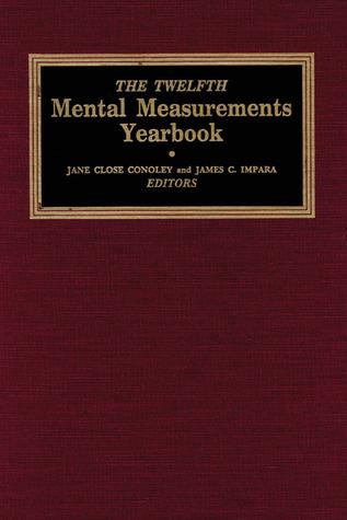 The Twelfth Mental Measurements Yearbook