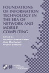 Foundations of Information Technology in the Era of Network and Mobile Computing: Ifip 17th World Computer Congress -- Tc1 Stream / 2nd Ifip International Conference on Theoretical Computer Science (Tcs 2002) August 25-30, 2002, Montreal, Quebec, Canada