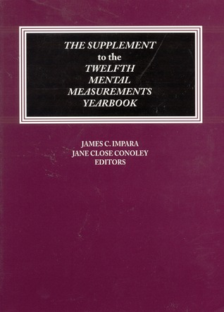 The Supplement to the Twelfth Mental Measurements Yearbook