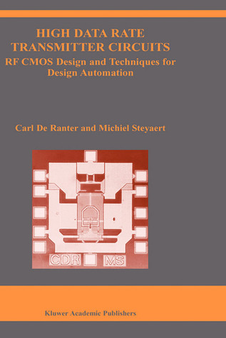 High Data Rate Transmitter Circuits: RF CMOS Design and Techniques for Design Automation