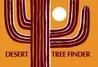 Desert Tree Finder: a pocket manual for identifying desert trees