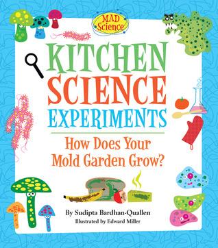 Kitchen Science Experiments by Sudipta Bardhan-Quallen