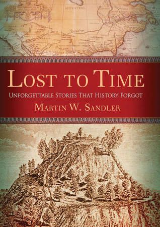 Lost to Time by Martin W. Sandler