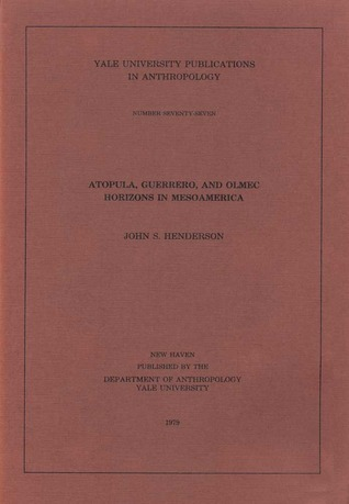 Atopula, Guerrero, and Olmec Horizons in Mesoamerica