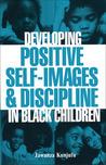Developing Positive Self-ImagesDiscipline in Black Children