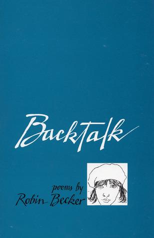 Backtalk by Robin Becker
