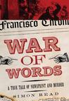 War of Words: A True Tale of Newsprint and Murder