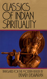 Classics of Indian Spirituality: Includes: The Bhagavad Gita, The Dhammapada, and The Upanishads