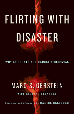 Flirting with Disaster by Marc S. Gerstein