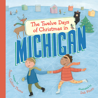 The Twelve Days of Christmas in Michigan by Susan Collins Thoms