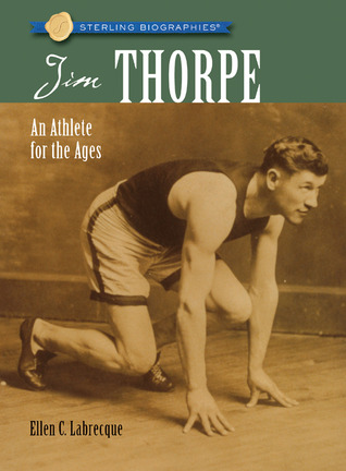 Jim Thorpe: An Athlete for the Ages(Sterling Biographies)