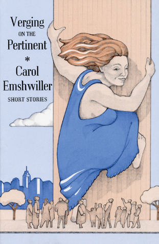 Verging on the Pertinent by Carol Emshwiller