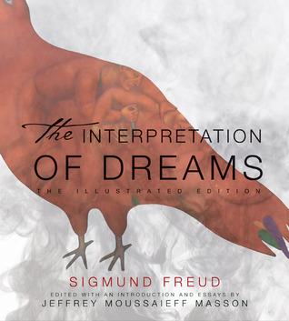 The Interpretation of Dreams: Illustrated Edition