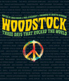Woodstock: Three Days That Rocked the World