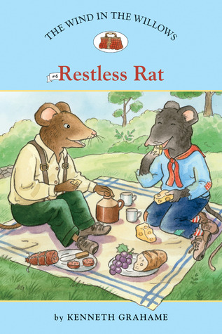 The Wind in the Willows #6: Restless Rat