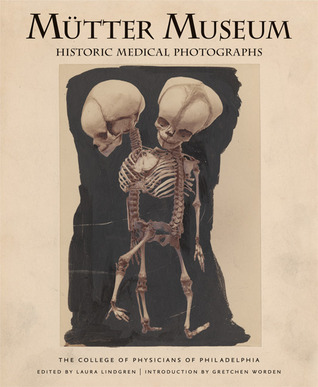 Mütter Museum: Historic Medical Photographs