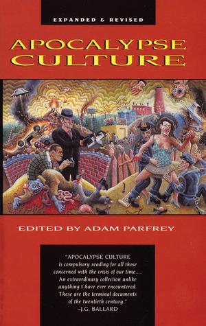Apocalypse Culture by Adam Parfrey