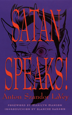 Ebook Satan Speaks! by Anton Szandor LaVey DOC!