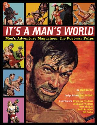 It's a Man's World by Adam Parfrey