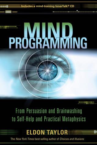 Mind Programming by Eldon Taylor
