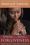 Fruits of Forgiveness: Stories of Love, Hope, and Healing After the Rwandan Genocide