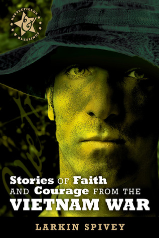 stories-of-faith-and-courage-from-the-vietnam-war
