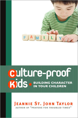 culture-proof-kids-building-character-in-your-children