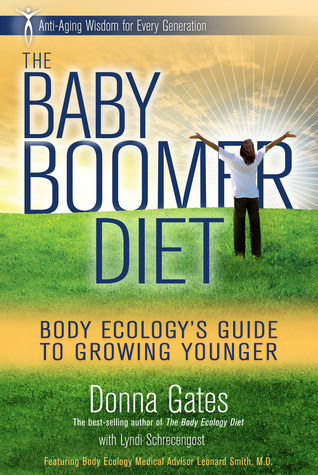 The Baby Boomer Diet by Donna Gates