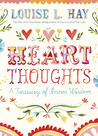 Heart Thoughts: A...