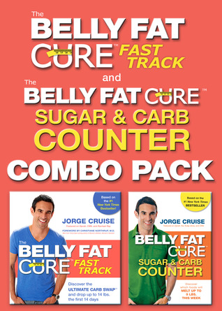 The Belly Fat Cure: Fast Track Combo Pack