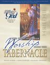 Life Principles for Worship from the Tabernacle