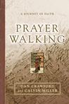 Prayer Walking: A Journey of Faith