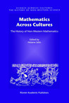 Mathematics Across Cultures: The History of Non-Western Mathematics