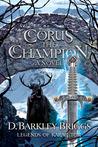 Corus the Champion (Legends of Karac Tor, #2)